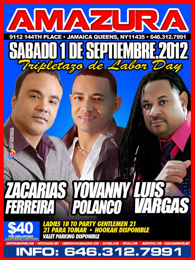 el sabado 1 de septiembre del 2012 en amazura zacaria ferreira, luis vargas y yovanny polanco