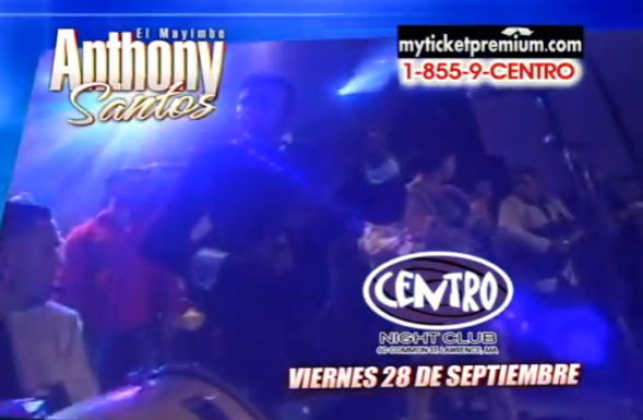 anthony santos en el centro night club