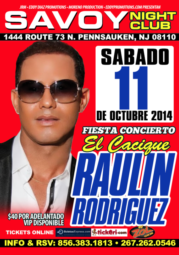 raulin rodreguez en savoy night club